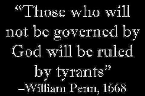 Not Governed by God are ruled by Tyrants quote