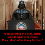 President Obama Darth Vader I can do what I want