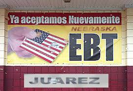 Nebraska EBT sign in Juarez, Mexico