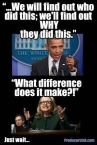 Benghazi we will find out What difference does it make