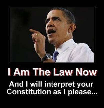Obama, I am the law now