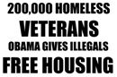 200,000 homeless vets bo gives illegals free housing