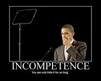 President Obama Incompetence Poster